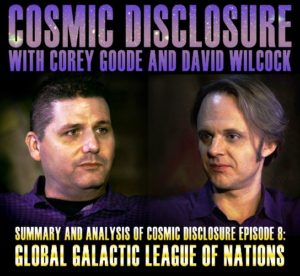 corey-goode-david-wilcock-liga-galactiga-global-nações